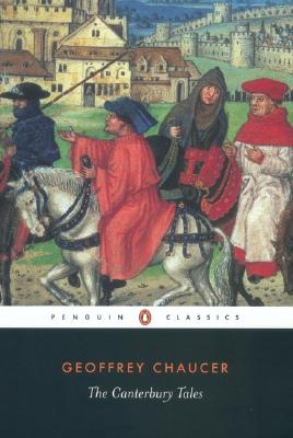The Canterbury Tales (Penguin Classics), GEOFFREY CHAUCER