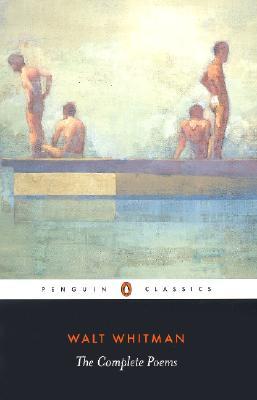 The Complete Poems (Penguin Classics), Whitman, Walt