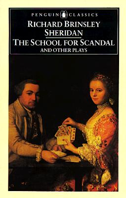 The School for Scandal and Other Plays (Penguin Classics), Sheridan, Richard Brinsley