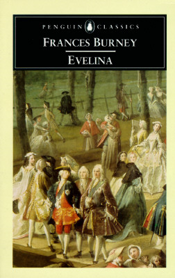 Evelina: or The History of a Young Lady's Entrance into the World (Penguin Classics), Burney, Frances