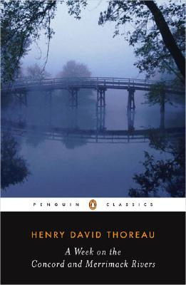 A Week on the Concord and Merrimack Rivers (Penguin Classics), Thoreau, Henry David