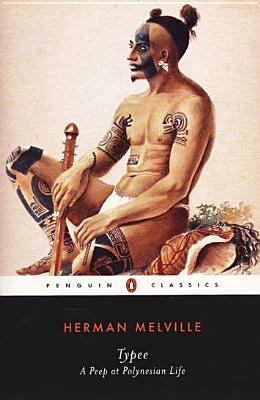 Typee : A Peep at Polynesian Life, HERMAN MELVILLE, JOHN BRYANT