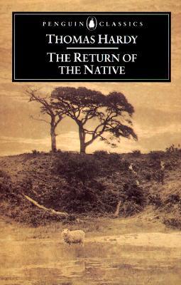 The Return of the Native (Penguin Classics), Thomas Hardy