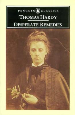 Desperate Remedies (Penguin Classics), Thomas Hardy