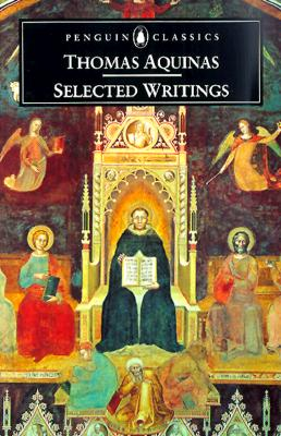 Thomas Aquinas: Selected Writings (Penguin Classics), Thomas Aquinas