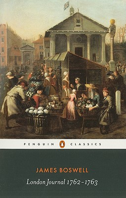 London Journal 1762-1763 (Penguin Modern Classics), James Boswell