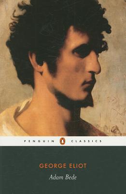 Adam Bede (Penguin Classics), George Eliot