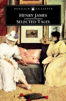 Selected Tales (Penguin Classics), James, Henry