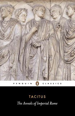 The Annals of Imperial Rome (Penguin Classics), Tacitus