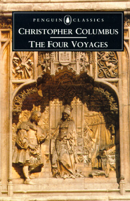 Image for The Four Voyages: Being His Own Log-Book, Letters and Dispatches with Connecting Narratives.. (Penguin Classics)