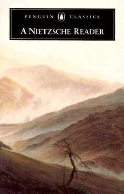 A Nietzsche Reader (Penguin Classics), Nietzsche, Friedrich