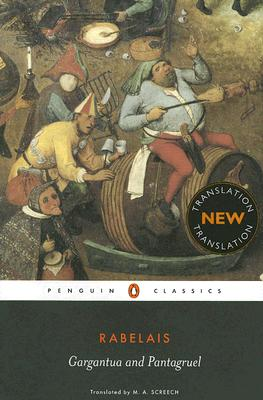 Gargantua and Pantagruel (Penguin Classics), Francois Rabelais