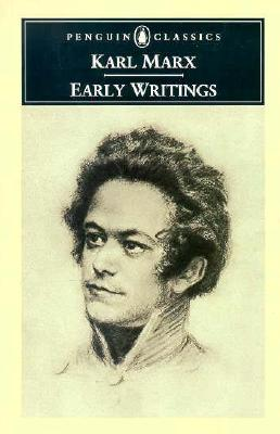 Early Writings (Penguin Classics), Karl Marx