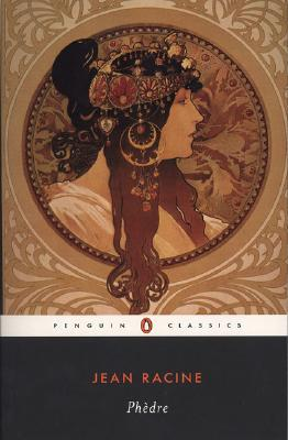 Phedre: Dual Language Edition (Penguin Classics) (French and English Edition), Jean  Racine