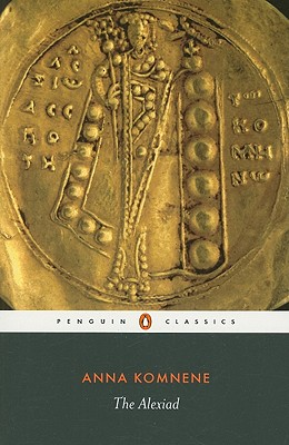 The Alexiad (Penguin Classics), Anna Komnene
