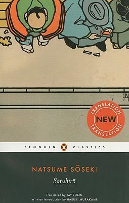 Sanshiro (Penguin Classics), Soseki, Natsume