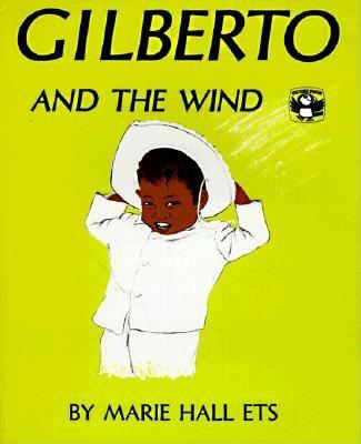 Gilberto and the Wind, Ets, Marie Hall