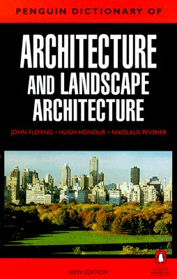 Image for The Penguin Dictionary of Architecture and Landscape Architecture
