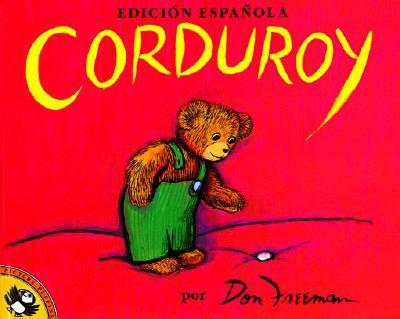Corduroy (Edicion Espanola), Don Freeman