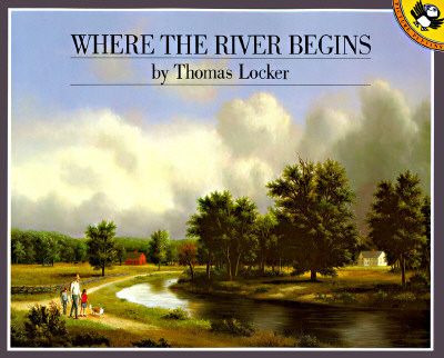 Where the River Begins (Picture Puffins), Locker, Thomas