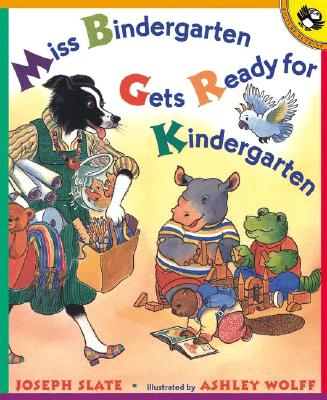MISS BINDERGARTEN GETS READY FOR KINDERG, JOSEPH SLATE