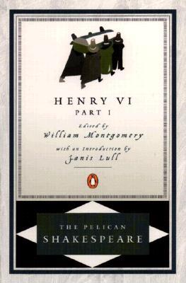 Henry VI, Part 1, William Shakespeare