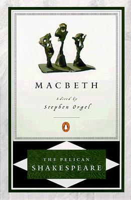 Image for Macbeth (The Pelican Shakespeare)