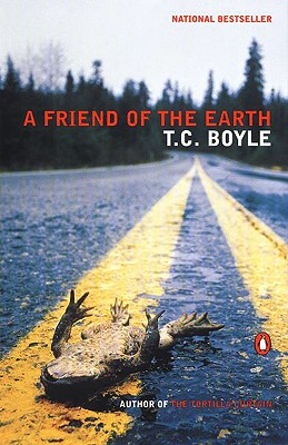 A Friend of the Earth, Boyle, T.C.
