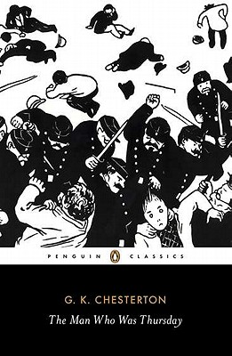 The Man Who Was Thursday: A Nightmare (Penguin Classics), G.K. Chesterton