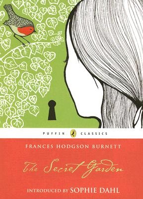 The Secret Garden (Puffin Classics), Burnett, Frances Hodgson