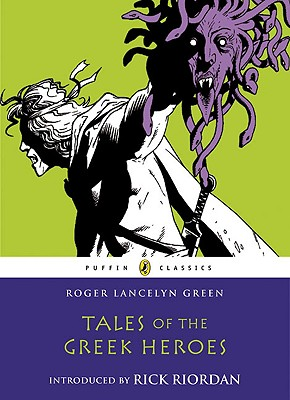 Image for Tales of the Greek Heroes (Puffin Classics)
