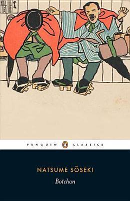 Botchan (Penguin Classics), Soseki, Natsume