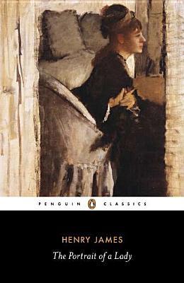 The Portrait of a Lady (Penguin Classics), Henry James