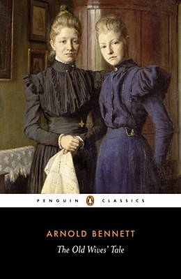Image for The Old Wives' Tale (Penguin Classics)
