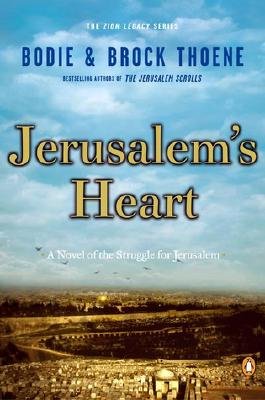 Image for Jerusalem's Heart: A Novel of the Struggle for Jerusalem (The Zion Legacy, Book 3)