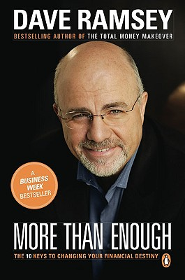 More than Enough: The Ten Keys to Changing Your Financial Destiny, Dave  Ramsey, Dave Ramsey