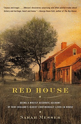 Image for RED HOUSE  Being a Mostly Accurate Account of New England's Oldest Continuously Lived-in House
