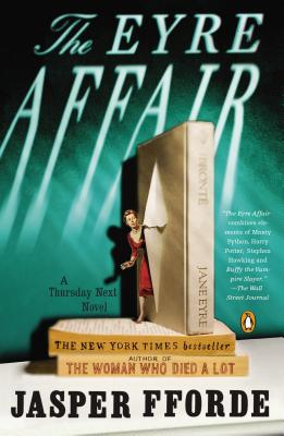 The Eyre Affair: A Thursday Next Novel, Fforde, Jasper