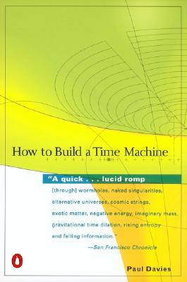 How to Build a Time Machine, Davies, Paul