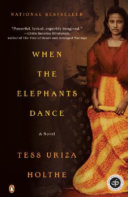 When the Elephants Dance, Tess Uriza Holthe