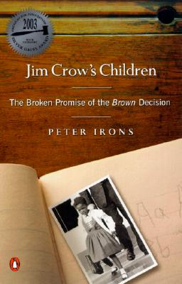 Image for Jim Crow's Children: The Broken Promise of the Brown Decision