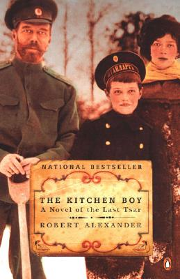 Image for KITCHEN BOY, THE A NOVEL OF THE LAST TSAR