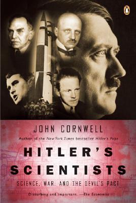 HITLER'S SCIENTISTS, JOHN CORNWELL
