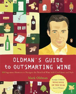 Image for OLDMAN'S GUIDE TO OUTSMARTING WINE