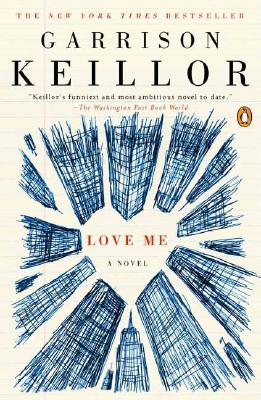 Love Me, Keillor, Garrison