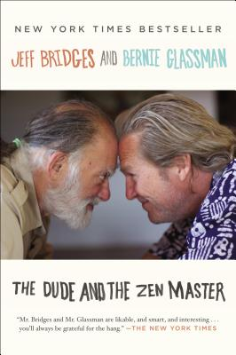 DUDE AND THE ZEN MASTER, BRIDGES, JEFF