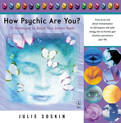 Image for How Psychic Are You? 76 Techniques to Boost Your Innate Power
