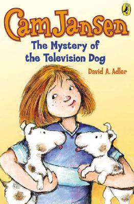 "Cam Jansen & The Mystery of the Television Dog (Cam Jansen), ""Adler, David A."""