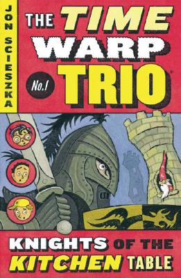 Image for The Knights of the Kitchen Table #1 (Time Warp Trio)