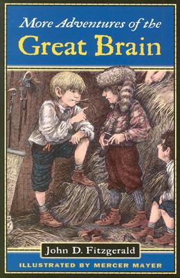 MORE ADVENTURES OF THE GREAT BRAIN (GREAT BRAIN, NO 2), FITZGERALD, JOHN D.